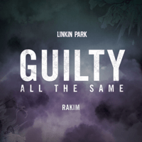Guilty All the Same (feat. Rakim) LINKIN PARK MP3