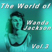 My Baby Left Me Wanda Jackson song