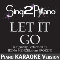 Let It Go (Originally Performed By Idina Menzel) [From