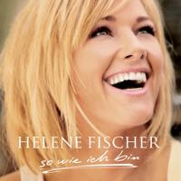 Ich will immer wieder... Dieses Fieber spür'n Helene Fischer MP3