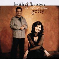 In Christ Alone Keith & Kristyn Getty MP3