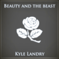 Free Download Kyle Landry Beauty and the Beast Mp3