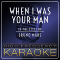 Free Download High Frequency Karaoke When I Was Your Man (Instrumental Version) Mp3
