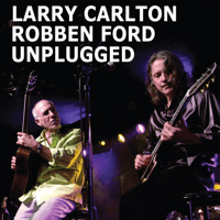 Hand in Hand with the Blues Larry Carlton & Robben Ford