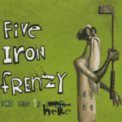 Free Download Five Iron Frenzy At Least I'm Not Like All Those Other Old Guys Mp3