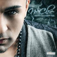 No Clue (feat. Salah Edin) Kamal Raja