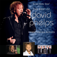 End of the Beginning David Phelps