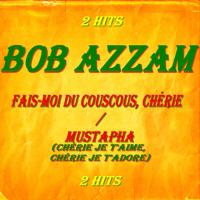 Fais-moi du couscous, chérie Bob Azzam