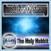 Desolation of Smaug The Holy Hobbit MP3