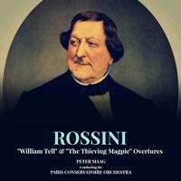 William Tell: Overture Orchestre de la Société des Concerts du Conservatoire & Peter Maag