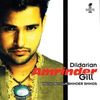 Dildarian Amrinder Gill & Sukshinder Shinda MP3