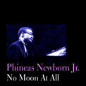 Free Download Phineas Newborn Jr. What's New? Mp3