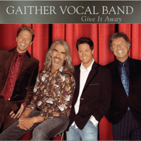 Glorious Impossible Gaither Vocal Band