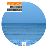Letter to Rome Friend (Easy M Remix) DJ Existence MP3