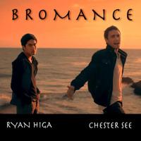 Bromance Chester See & Ryan Higa