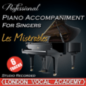 Free Download London Vocal Academy On My Own ('Les Miserables' Piano Accompaniment) [Karaoke Backing Track] Mp3