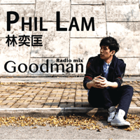Goodman (Radio Mix) Phil Lam