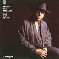 I'm Tired of These Blues Mighty Sam McClain MP3