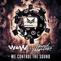 We Control the Sound W&W & Headhunterz MP3