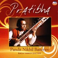 Raga Yaman Kalyan - Jor Pandit Nikhil Banerjee MP3