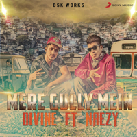 Mere Gully Mein (feat. Naezy) DIVINE