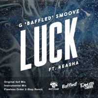 Luck (Instrumental) [feat. Reasha] G 'Baffled' Smoove