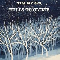 Hills to Climb Tim Myers