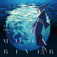 Moonriver (Instrumental) fhana MP3
