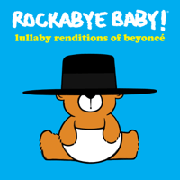 Crazy In Love (Instrumental) Rockabye Baby!