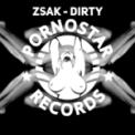 Free Download Zsak Dirty Mp3