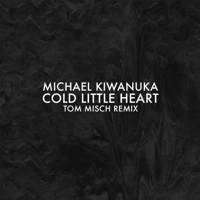 Cold Little Heart (Tom Misch Remix) Michael Kiwanuka