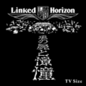 Free Download Linked Horizon Shoukei to Shikabane no Michi [TV Size] Mp3