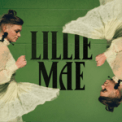 Free Download Lillie Mae You've Got Other Girls for That Mp3