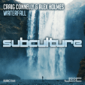 Free Download Craig Connelly & Alex Holmes Waterfall (Extended Mix) Mp3