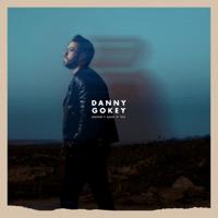 Haven't Seen It Yet Danny Gokey MP3