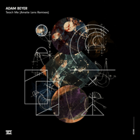 Teach Me (Amelie Lens Main Mix) Adam Beyer MP3