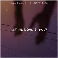 Let Me Down Slowly (feat. Alessia Cara) Alec Benjamin