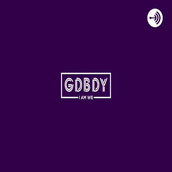 GDBDY Convos Listen Free on Castbox