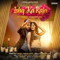 Ishq Ka Raja (feat. Angela Krislinzki) Addy Nagar & Hamsar Hayat MP3