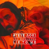 Lie to Me (feat. Ina Wroldsen) Steve Aoki