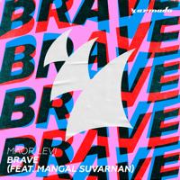Brave (feat. Mangal Suvarnan) [Extended Mix] Maor Levi MP3