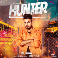 Hunter DJ Flow song