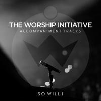 So Will I (100 Billion X) [Accompaniment Track] Shane & Shane MP3