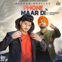 Phone Maar Di Gurnam Bhullar MP3