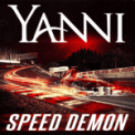 Free Download Yanni Speed Demon Mp3