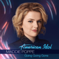 Free Download Maddie Poppe Going Going Gone Mp3