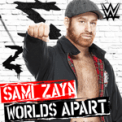 Free Download CFO$ WWE: Worlds Apart (Sami Zayn) Mp3