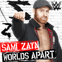 WWE: Worlds Apart (Sami Zayn) CFO$ song