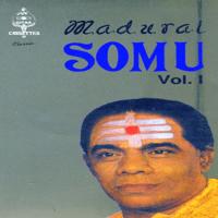 Aadalai Paaduvom - Ragamalika - Adi (Live) Madurai Somu MP3