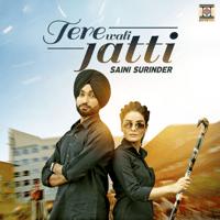 Tere Wali Jatti Saini Surinder song